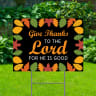 Give Thanks To The Lord Black Yard Signs - Thanksgiving