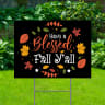 Have A Blessed Fall Black Yard Signs - Thanksgiving