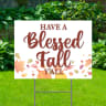 Have A Blessed Fall White Yard Signs - Thanksgiving