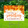 Something To Be Thankful For Yard Signs - Thanksgiving