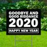 Goodbye 2020 Yard Signs - Happy New Year