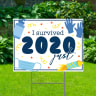 I Survived 2020 Yard Signs - Happy New Year