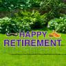 Happy Retirement Yard Letters -
