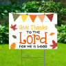 Give Thanks To The Lord White Yard Signs - Thanksgiving