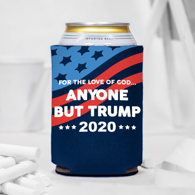 Anyone But Trump 2020 Can Coolers