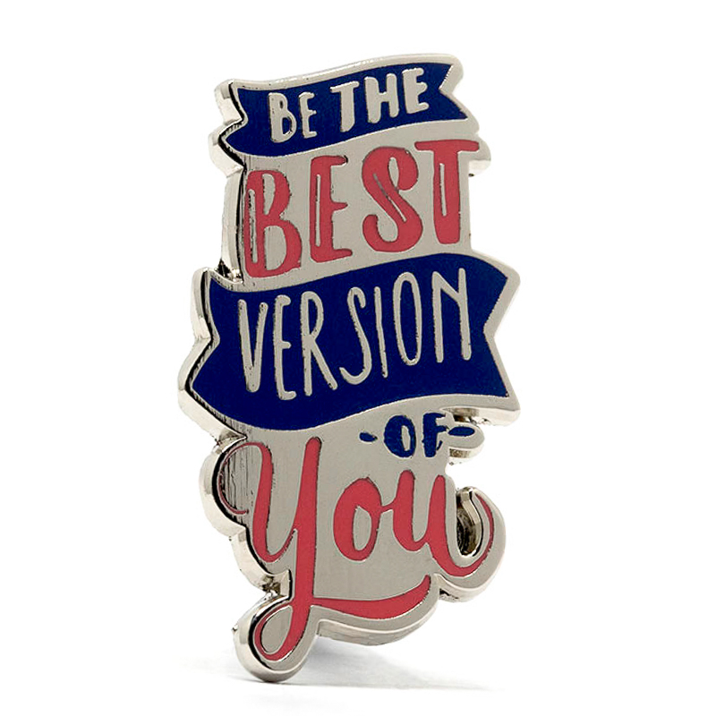 Best Version Of You Stock Lapel Pins