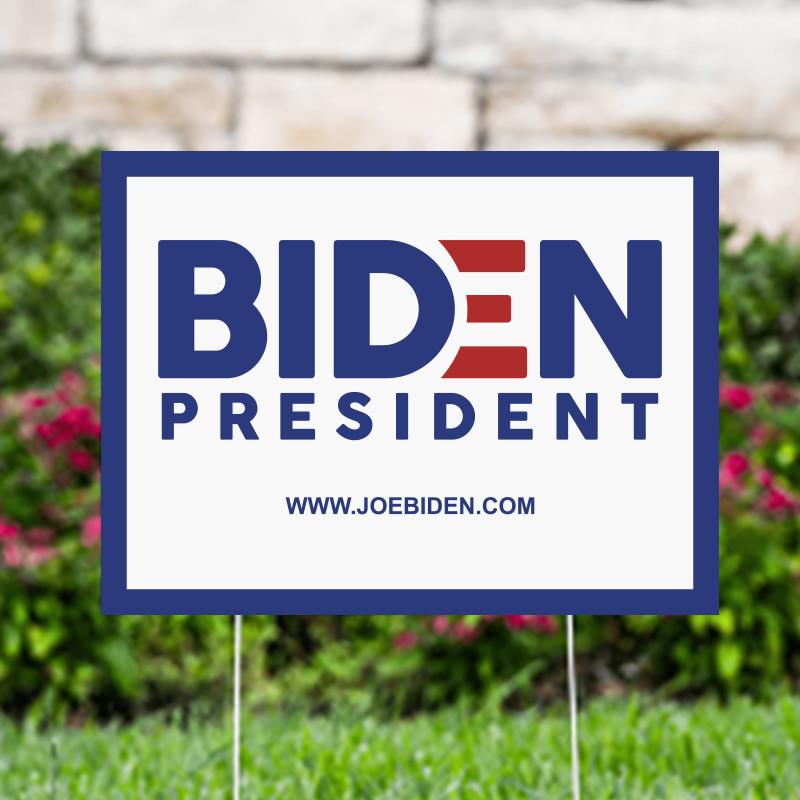 Biden President Political Yard Signs