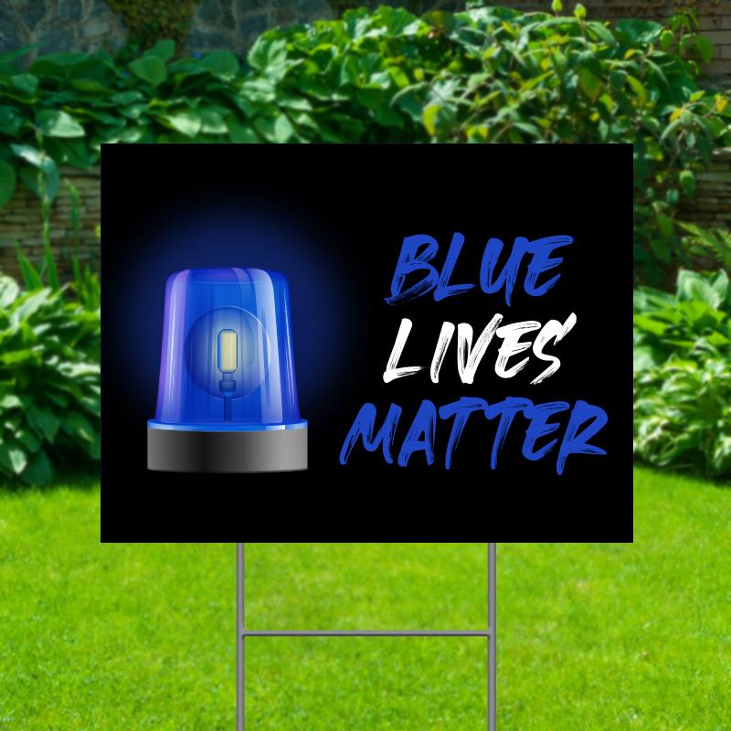 Blue Lives Matter Stock Yard Signs