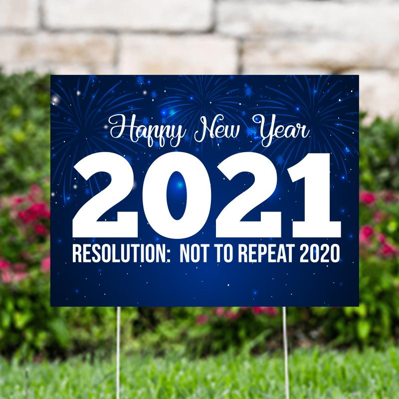 Happy New Year 2021 Yard Signs