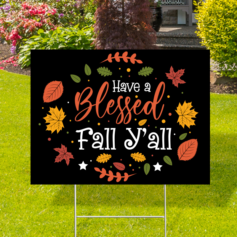 Have A Blessed Fall Black Yard Signs