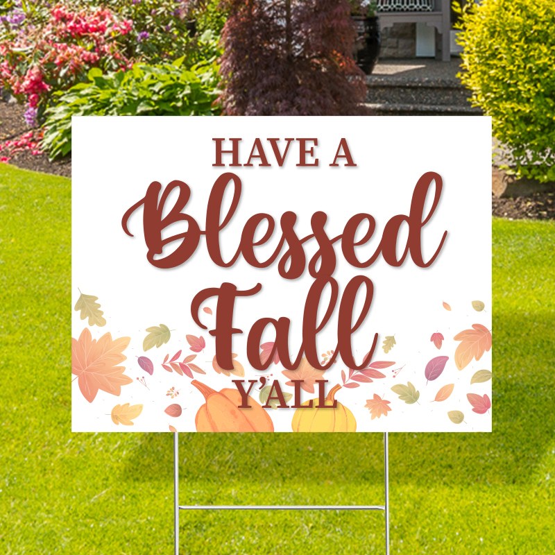 Have A Blessed Fall White Yard Signs