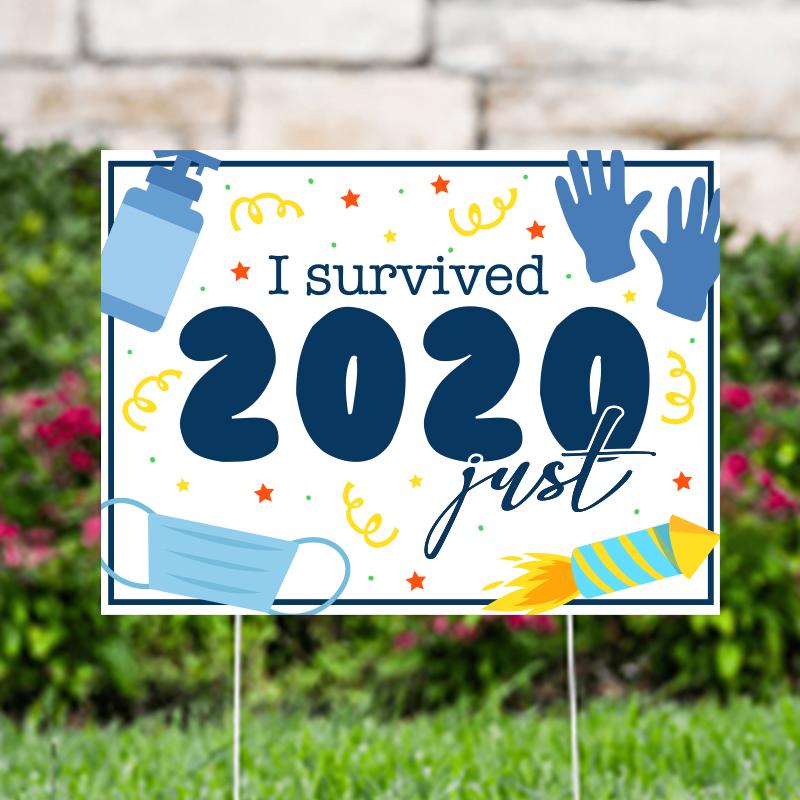 I Survived 2020 Yard Signs