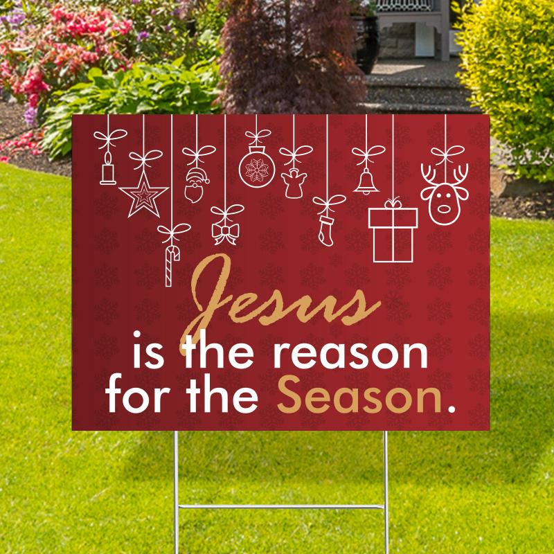 Jesus For The Season Yard Signs
