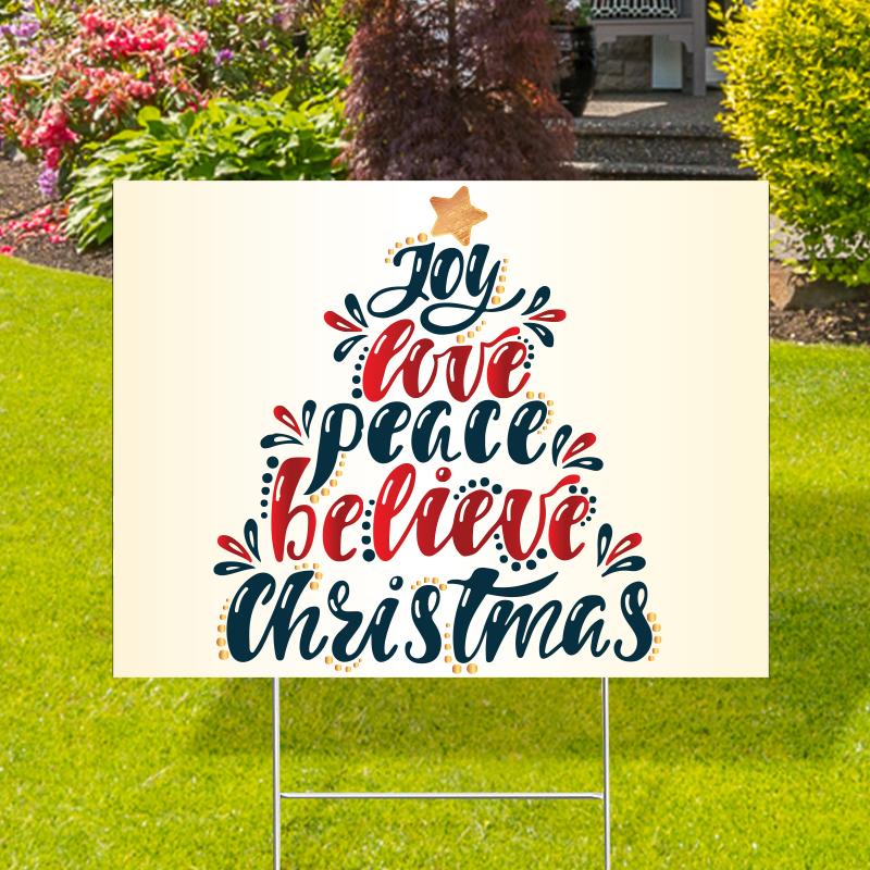Joy Love Peace Believe Christmas Yard Signs