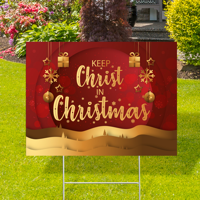 Keep Christ In Christmas Yard Signs