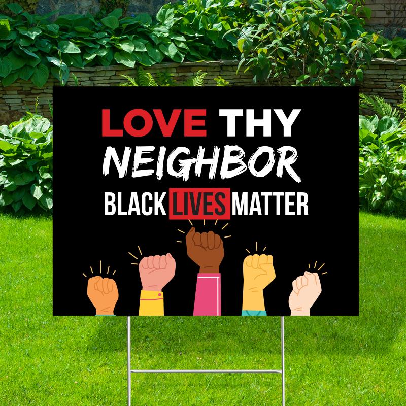Love Thy Neighbor Yard Signs