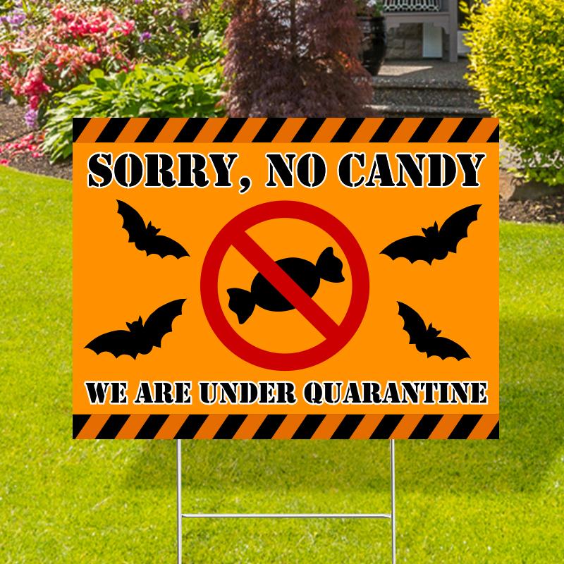 No Candy Under Quarantine Yard Signs