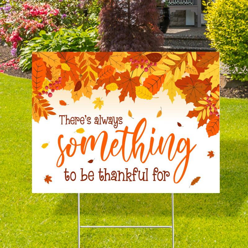 Something To Be Thankful For Yard Signs