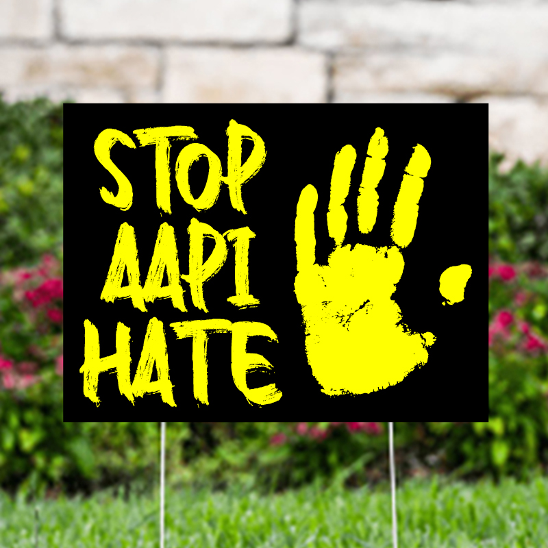 Stop AAPI Hate Yard Signs