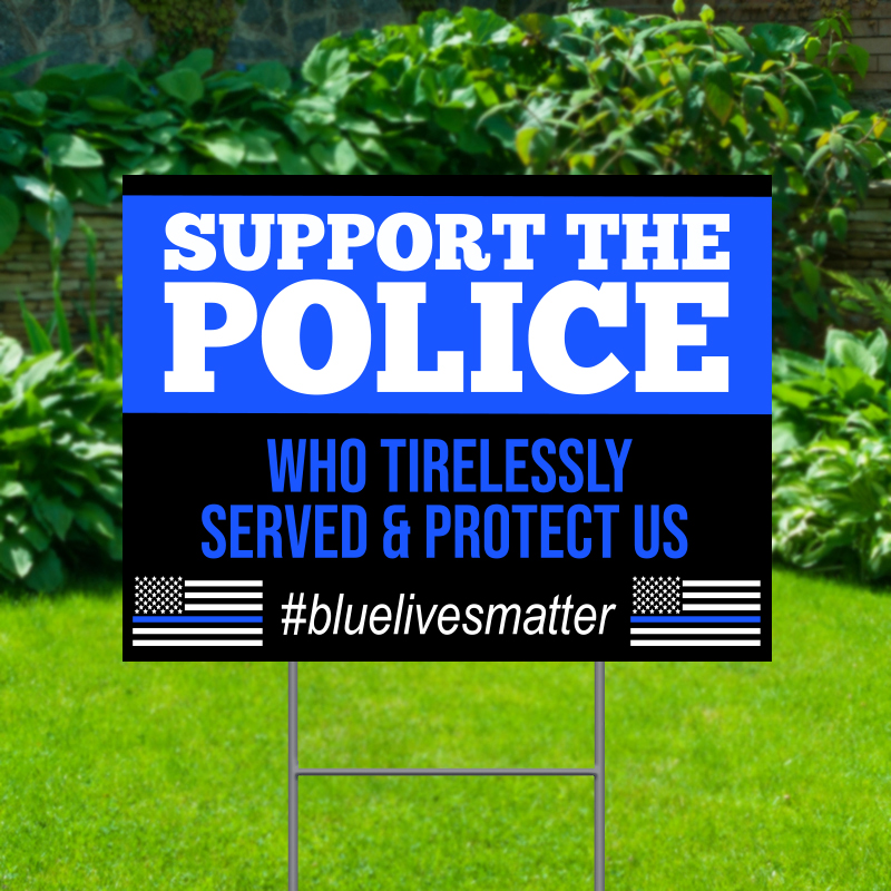 Support The Police Yard Signs